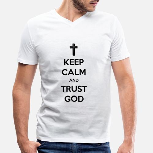 Keep Calm and Trust God (Vertrouw op God) - Mannen bio T-shirt met V-hals van Stanley & Stella
