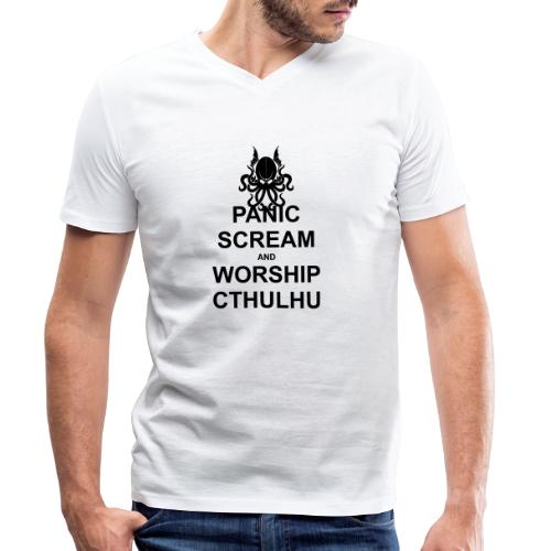 Panic Scream and Worship Cthulhu - Männer Bio-T-Shirt mit V-Ausschnitt von Stanley & Stella