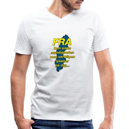 FRA - Den enda myndighet som lyssnar på dig - Ekologisk T-shirt med V-ringning herr från Stanley & Stella