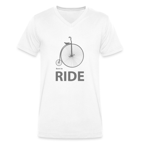 Born To Ride - Men's Organic V-Neck T-Shirt by Stanley & Stella