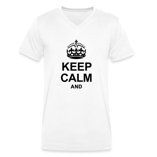 KEEP CALM - Men's Organic V-Neck T-Shirt by Stanley & Stella