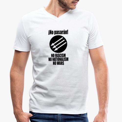No pasaran! - No Fascism, No Nationalism, No Wars - Men's Organic V-Neck T-Shirt by Stanley & Stella