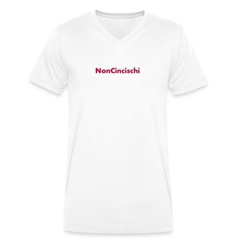 NonCincischi - T-shirt ecologica da uomo con scollo a V di Stanley & Stella