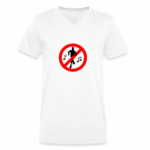 No Dancing Allowed - Men's Organic V-Neck T-Shirt by Stanley & Stella
