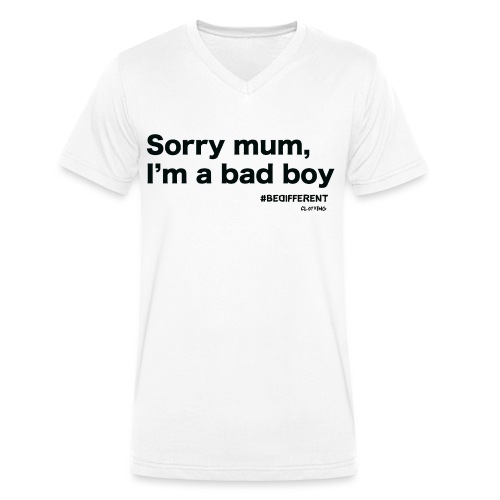Sorry mum, I'm a BAD BOY. by #BeDifferent Clothing - T-shirt ecologica da uomo con scollo a V di Stanley & Stella