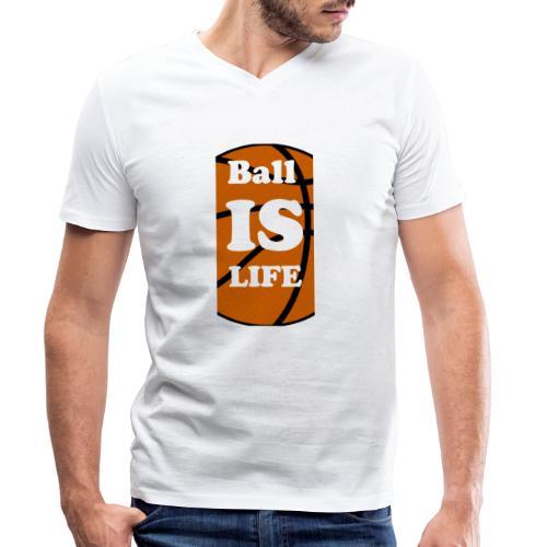 Ball is Life Basketball Limited - Männer Bio-T-Shirt mit V-Ausschnitt von Stanley & Stella