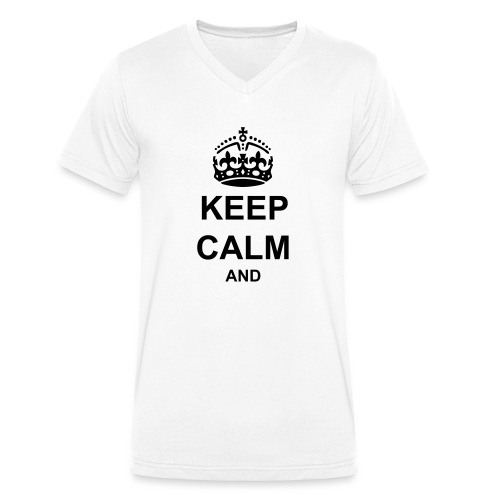 Keep Calm And Your Text Best Price - Men's Organic V-Neck T-Shirt by Stanley & Stella