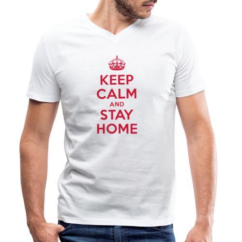 KEEP CALM and STAY HOME - Männer Bio-T-Shirt mit V-Ausschnitt von Stanley & Stella
