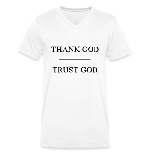 Thank God - Trust God - Männer Bio-T-Shirt mit V-Ausschnitt von Stanley & Stella