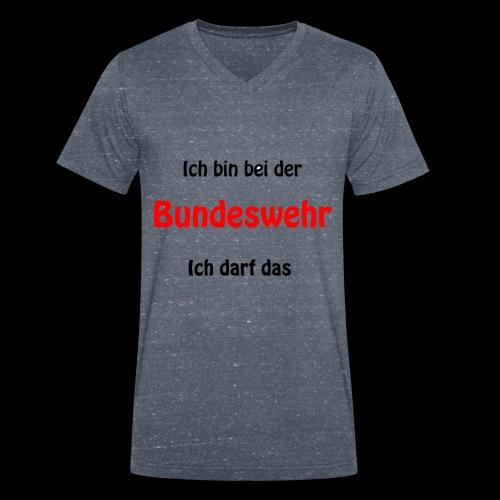 Ich bin bei der Bundeswehr - Ich darf das - Männer Bio-T-Shirt mit V-Ausschnitt von Stanley & Stella