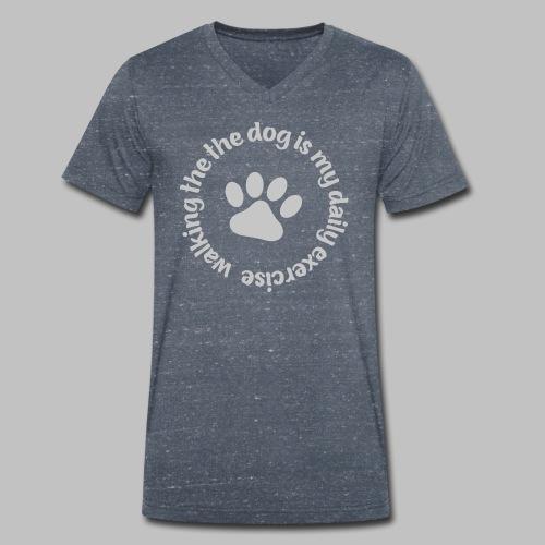 Walking the dog is my daily exercise - Männer Bio-T-Shirt mit V-Ausschnitt von Stanley & Stella