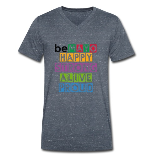 Happy Strong Alive Proud - Men's Organic V-Neck T-Shirt by Stanley & Stella