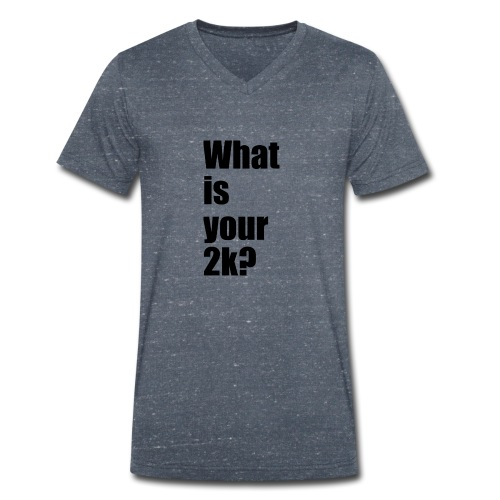 What is your 2k? - Männer Bio-T-Shirt mit V-Ausschnitt von Stanley & Stella