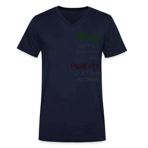 Money can't buy happiness - T-shirt ecologica da uomo con scollo a V di Stanley & Stella