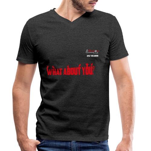 what about you red 25 years - Männer Bio-T-Shirt mit V-Ausschnitt von Stanley & Stella
