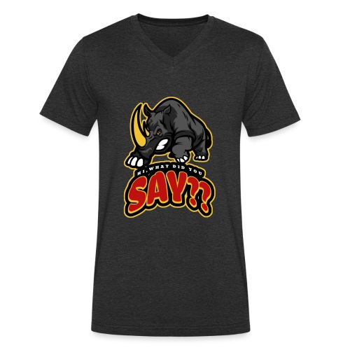 What did you say? grappige t-shirt /boze neushoorn - Mannen bio T-shirt met V-hals van Stanley & Stella