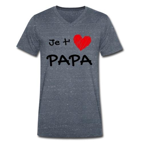 t-shirt fete des pères je t'aime papa - T-shirt bio col V Stanley & Stella Homme