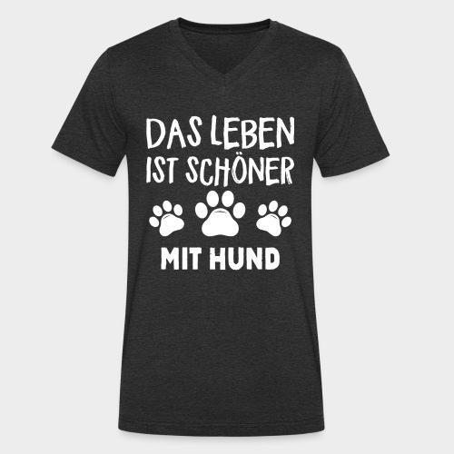 Das Leben ist schöner Mit Hund Geschenk Hundliebe - Männer Bio-T-Shirt mit V-Ausschnitt von Stanley & Stella