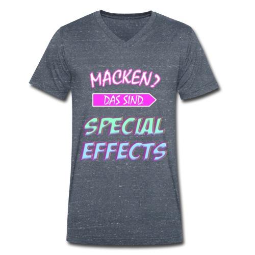 Macken? Das Sind Special Effects - Männer Bio-T-Shirt mit V-Ausschnitt von Stanley & Stella
