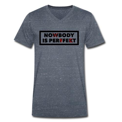 Nobody is perfekt - Männer Bio-T-Shirt mit V-Ausschnitt von Stanley & Stella