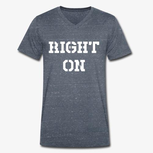 Right On - white - Männer Bio-T-Shirt mit V-Ausschnitt von Stanley & Stella