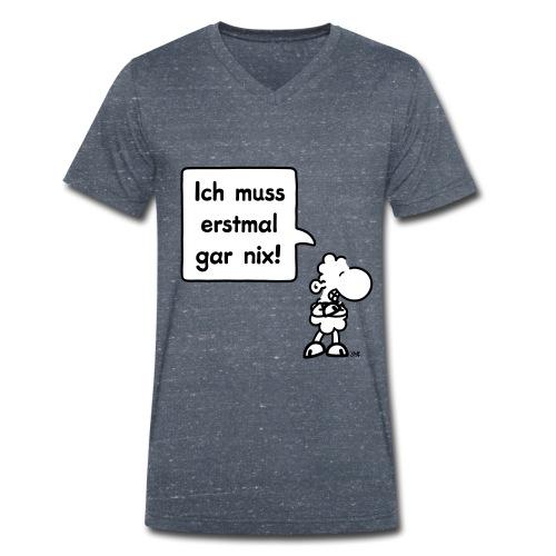 sheepworld - Ich muss erstmal gar nix! - Männer Bio-T-Shirt mit V-Ausschnitt von Stanley & Stella