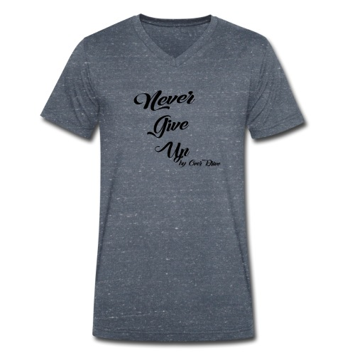 Never Give Up By OverDrive - Camiseta ecológica hombre con cuello de pico de Stanley & Stella