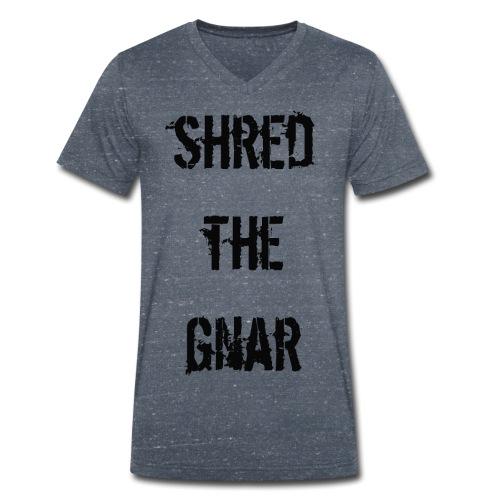 Shred the Gnar - Men's Organic V-Neck T-Shirt by Stanley & Stella