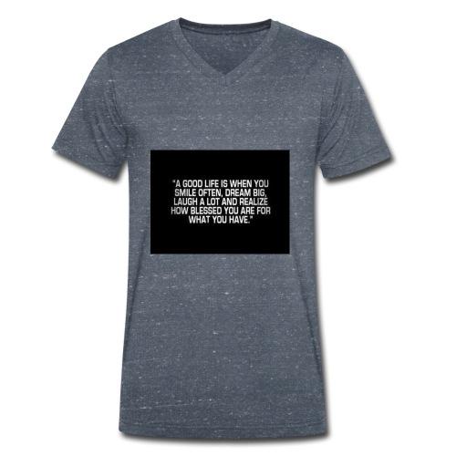 Good life - Men's Organic V-Neck T-Shirt by Stanley & Stella