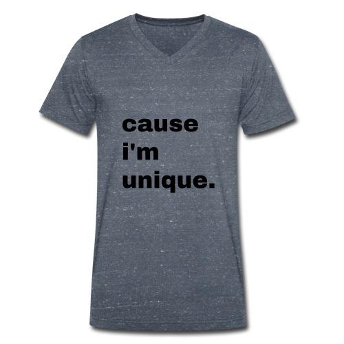 cause i'm unique. Geschenk Idee Simple - Männer Bio-T-Shirt mit V-Ausschnitt von Stanley & Stella