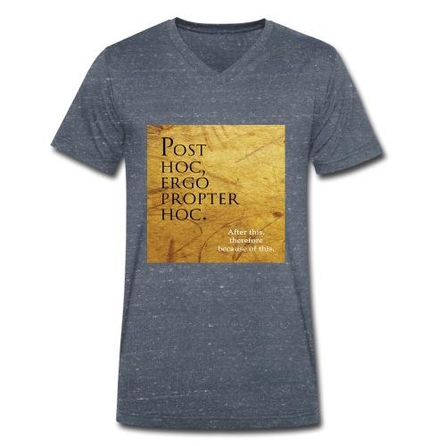 Post hoc, ergo propter hoc. - Men's Organic V-Neck T-Shirt by Stanley & Stella