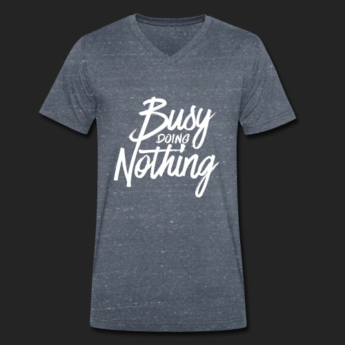 Busy Doing Nothing - Mannen bio T-shirt met V-hals van Stanley & Stella
