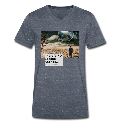 There s NO second Chance - Klimaschutz - Männer Bio-T-Shirt mit V-Ausschnitt von Stanley & Stella