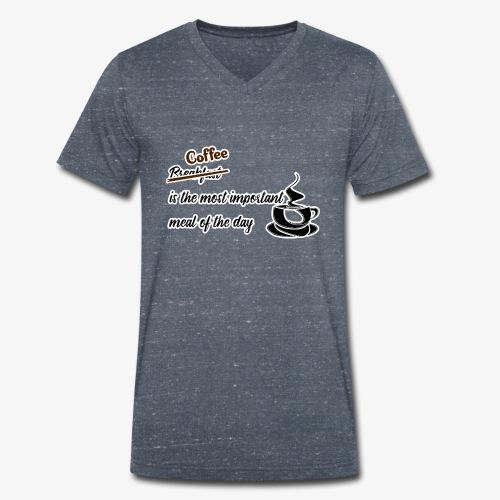Coffee Important Meal - Männer Bio-T-Shirt mit V-Ausschnitt von Stanley & Stella