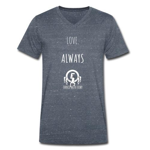 Love. Always. white - Men's Organic V-Neck T-Shirt by Stanley & Stella