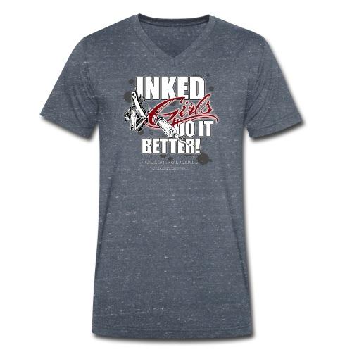 inked girls do it better - Männer Bio-T-Shirt mit V-Ausschnitt von Stanley & Stella