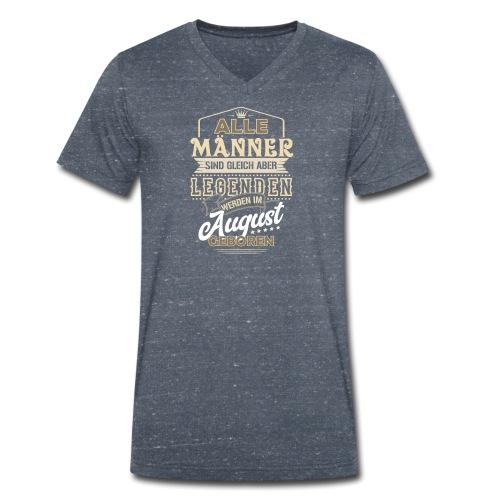 Mann Männer Legende Geburtstag Geschenk August - Männer Bio-T-Shirt mit V-Ausschnitt von Stanley & Stella