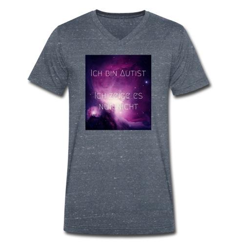Ich bin Autist. Ich zeige es nur nicht. - Männer Bio-T-Shirt mit V-Ausschnitt von Stanley & Stella