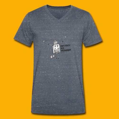 Dat Robot: Happy To Destroy Light - Mannen bio T-shirt met V-hals van Stanley & Stella