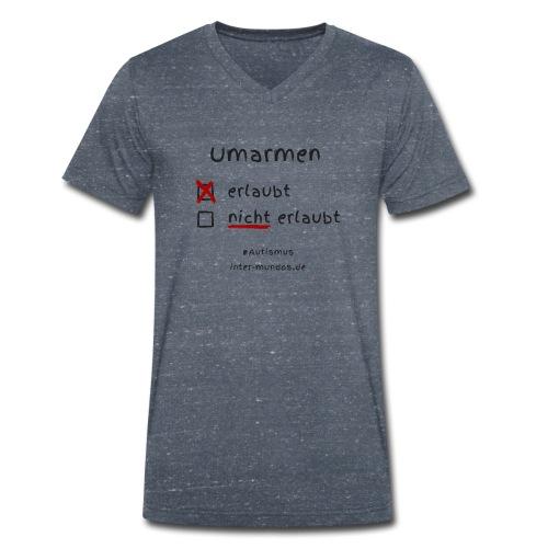 Umarmen erlaubt - Männer Bio-T-Shirt mit V-Ausschnitt von Stanley & Stella