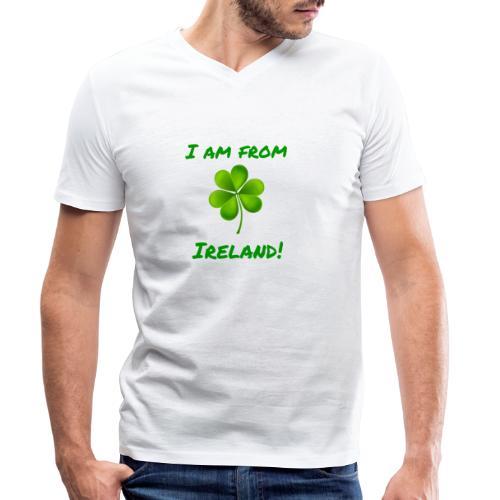 I am from Ireland - Men's Organic V-Neck T-Shirt by Stanley & Stella