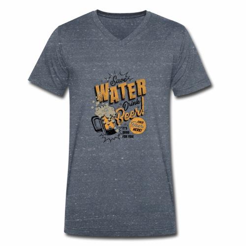 Save Water Drink Beer Trinke Wasser statt Bier - Men's Organic V-Neck T-Shirt by Stanley & Stella