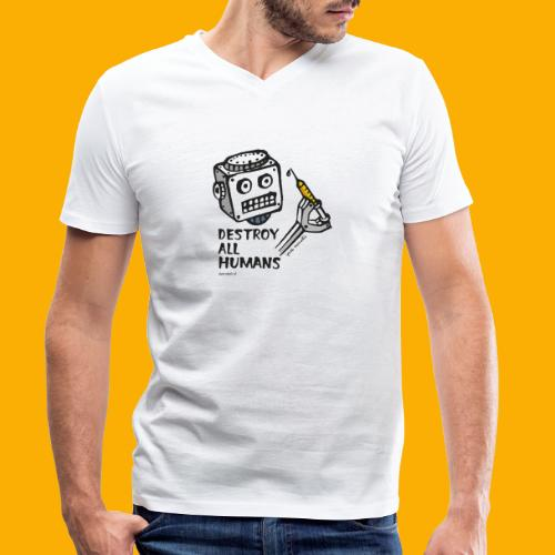 Dat Robot: Destroy Series All Humans Light - Mannen bio T-shirt met V-hals van Stanley & Stella