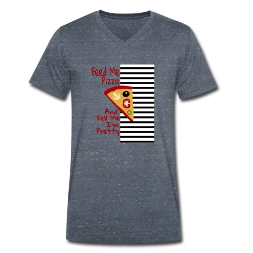 Nutri la mia pizza e dimmi che sono carina - T-shirt ecologica da uomo con scollo a V di Stanley & Stella