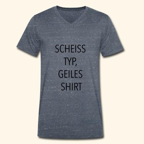 Scheiss Typ, geiles Shirt - Männer Bio-T-Shirt mit V-Ausschnitt von Stanley & Stella