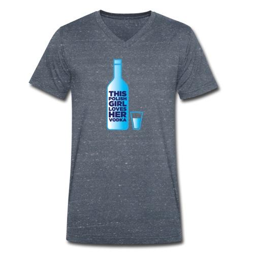 Girl loves Vodka - Männer Bio-T-Shirt mit V-Ausschnitt von Stanley & Stella