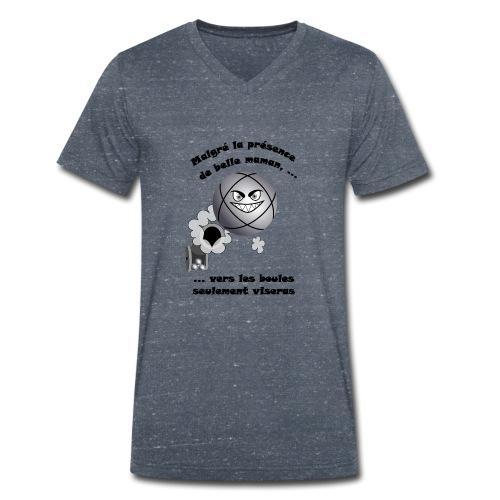 t shirt pétanque belle mere tireur boule humour FC - T-shirt bio col V Stanley & Stella Homme