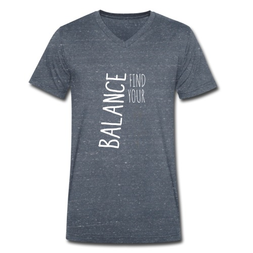 Find Your Balance - Men's Organic V-Neck T-Shirt by Stanley & Stella