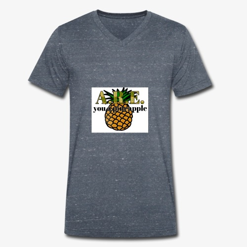 Are you a pineapple - Men's Organic V-Neck T-Shirt by Stanley & Stella