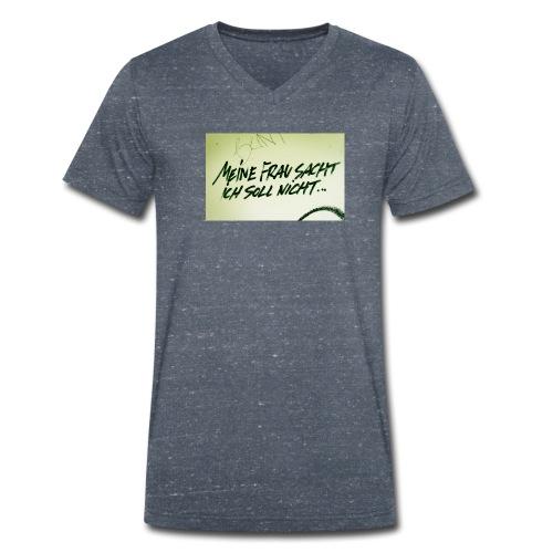 Ich soll nicht - Männer Bio-T-Shirt mit V-Ausschnitt von Stanley & Stella